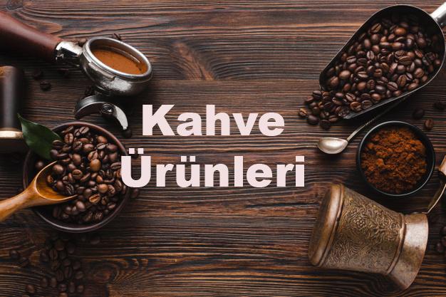 Kahve Ürünleri